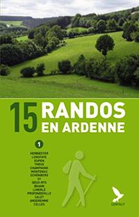 Les Circuits du mois : 15 randos en Ardenne  Vol 1 et Vol 2